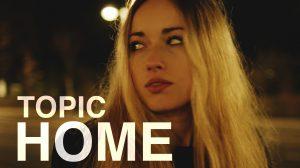 "Topic feat. Nico Santos, ""Home"""